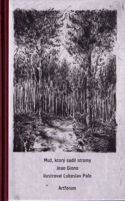 Kniha Muž, ktorý sadil stromy